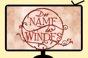 Der Name des Windes Serie